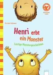 Christian Seltmann: Henri erbt ein Monster