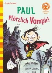 Christian Seltmann. Paul. Plötzlich Vampir!