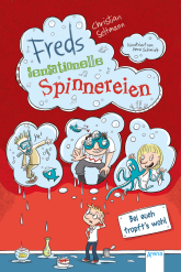 Christian Seltmann: Freds sensationelle Spinnereien
