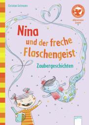 Christian Seltmann: Nina und der freche Flaschengeist